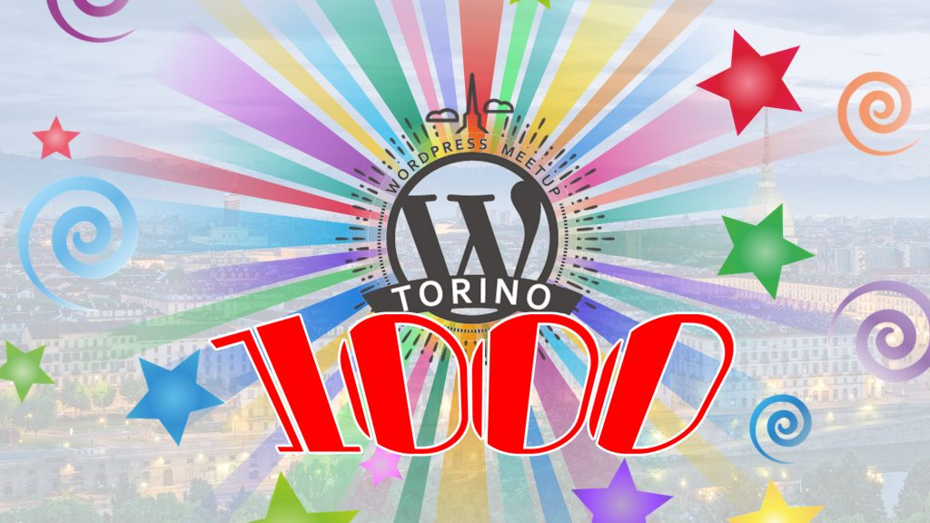 WordPress Torino Meetup 1000